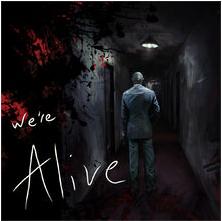 Were alive